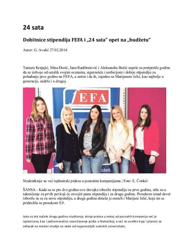 """Dobitnice stipendija FEFA opet na """"budžetu"""", 24 sata, 27. 2. 2014."""