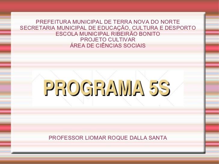PREFEITURA MUNICIPAL DE TERRA NOVA DO NORTE SECRETARIA MUNICIPAL DE EDUCAÇÃO, CULTURA E DESPORTO ESCOLA MUNICIPAL RIBEIRÃO...