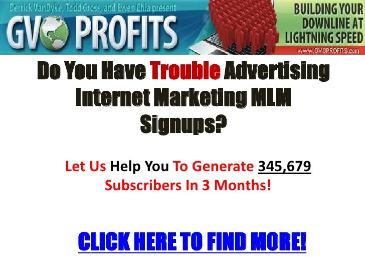 Advertising Internet Marketing Mlm Signups Doesn't Have To Be Difficult..