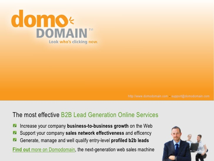 http://www.domodomain.com – support@domodomain.com     The most effective B2B Lead Generation Online Services    Increase ...