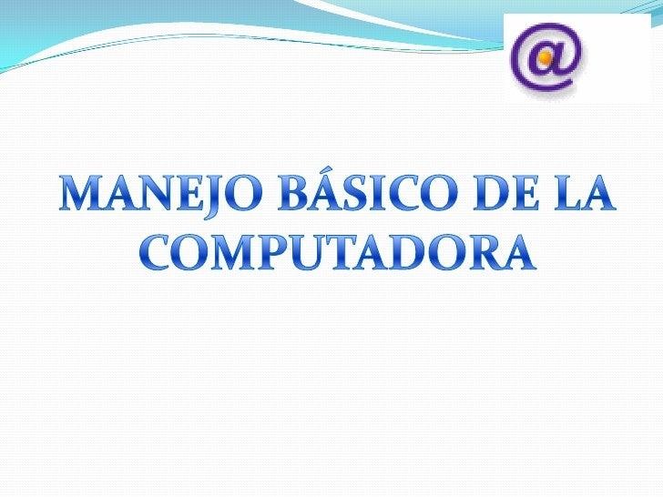 ÍNDICEPRESENTACIÓNObjetivosCompetencias a lograrLA COMPUTADORAPARTES DE UNA COMPUTADORA.El Equipo (Hardware)El CPU (Unidad...