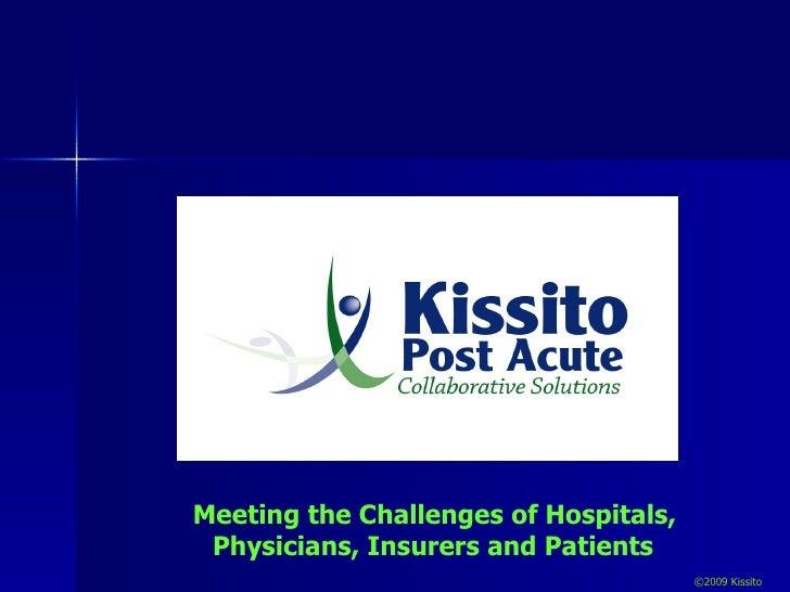 Slide Presentation Kissito Post Acute 1 14 2009