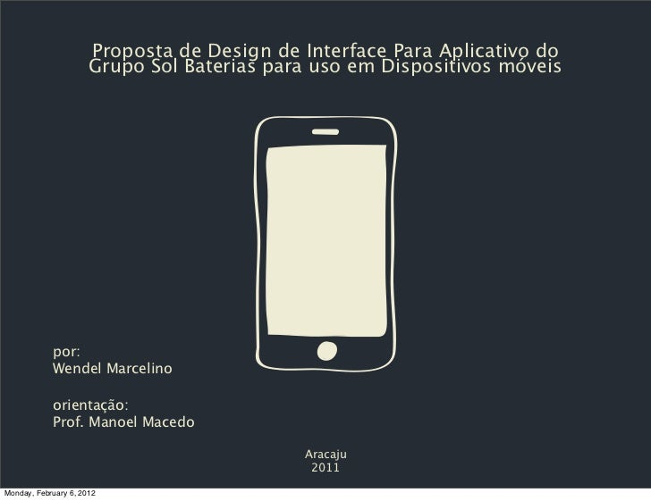 Proposta de Design de Interface Para Aplicativo do                      Grupo Sol Baterias para uso em Dispositivos móveis...