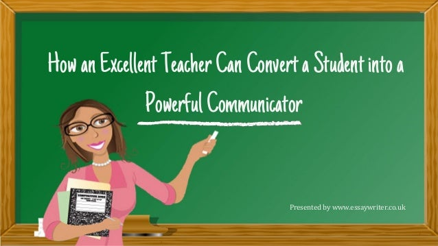 excellent teacher Characteristics of effective teachers  overview effective teachers appear again and again to display certain characteristics, while ineffective teachers tend to.