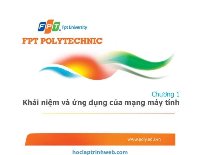 Chương 1 Khái niệm và ứng dụng của mạng máy tính - Giáo trình FPT