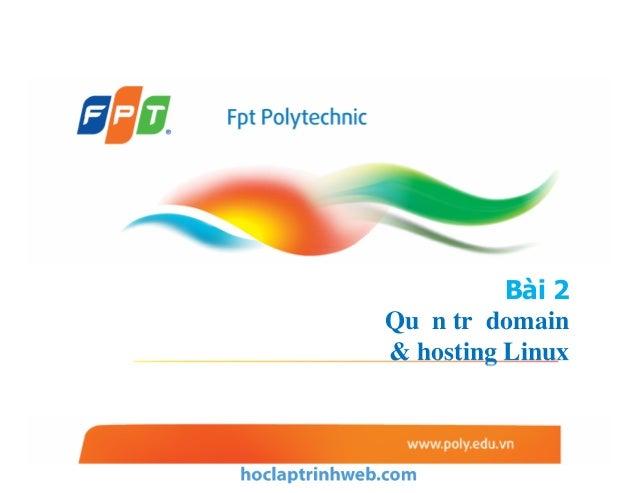 Bài 2 Quản trị domain & hosting Linux