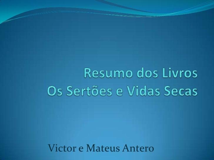 Victor e Mateus Antero