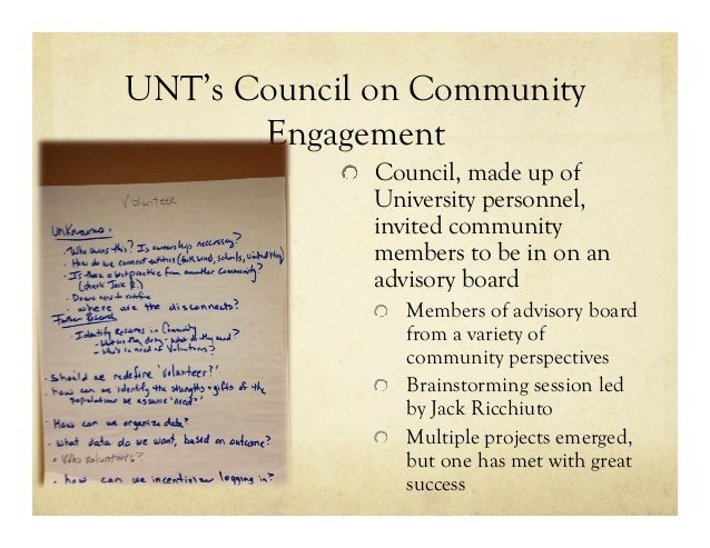 UNT's Council on Community Engagement !   Council, made up of University personnel, invited community members to be in on ...