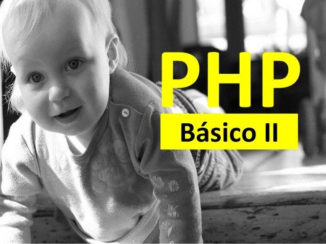 PHPBásico  II
