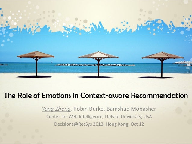[Decisions2013@RecSys]The Role of Emotions in Context-aware Recommendation