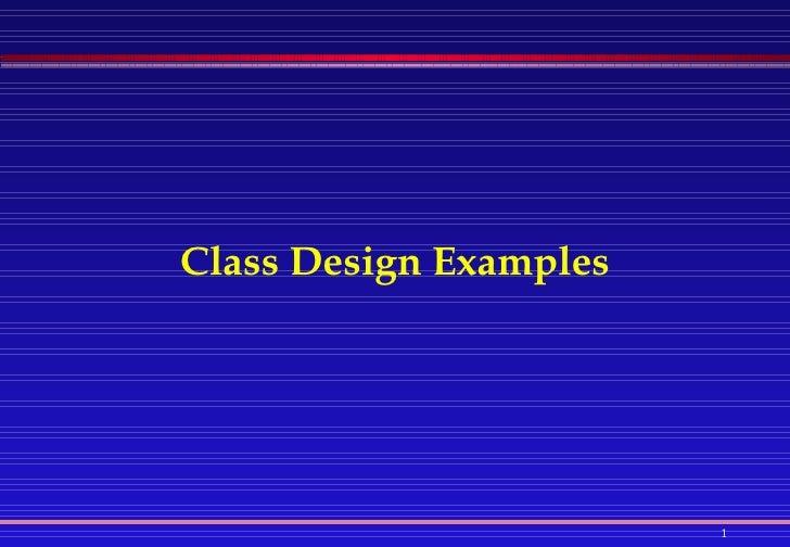 Class Design Examples