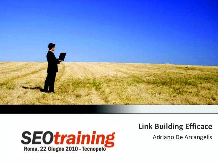 Link Building Efficace (SEO Training 2010)