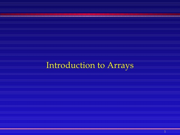 Java: Introduction to Arrays