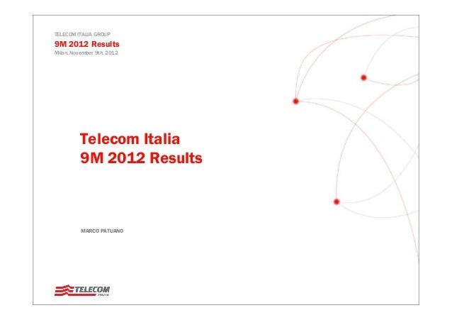 Telecom Italia 3Q 2012 Results – Operations – Marco Patuano