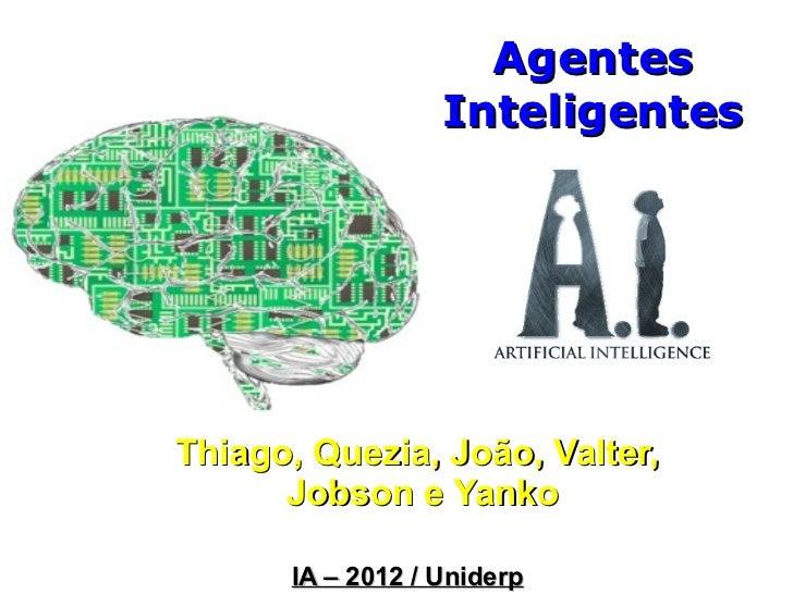 Agentes Inteligentes - IA