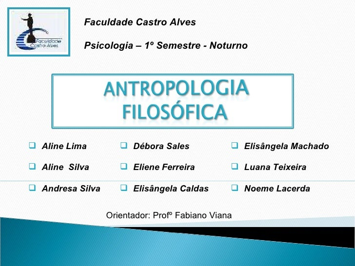 <ul><li>Aline Lima </li></ul><ul><li>Aline  Silva </li></ul><ul><li>Andresa Silva </li></ul><ul><li>Débora Sales </li></ul...