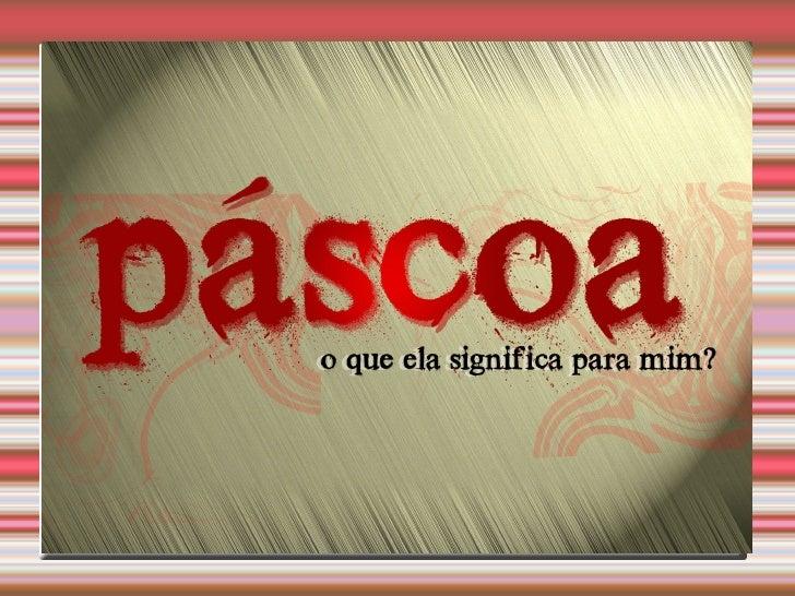 Slide A Pascoa