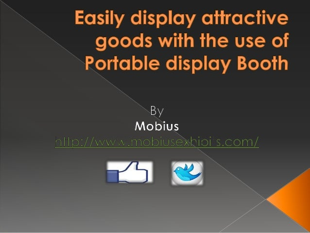   With the use of portable display booths, one can easily solve the problem of displaying attractive goods and improving ...