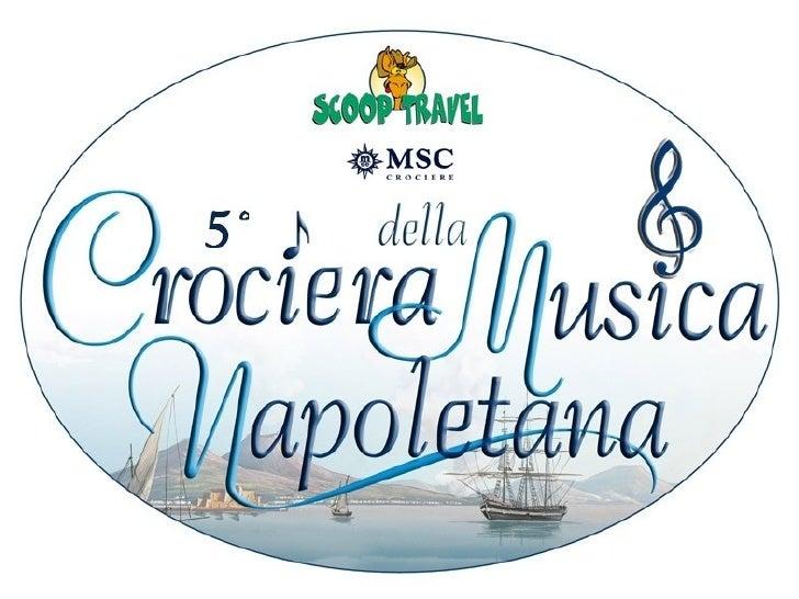 Crociera della Musica Napoletana: partner istituzionali e commerciali
