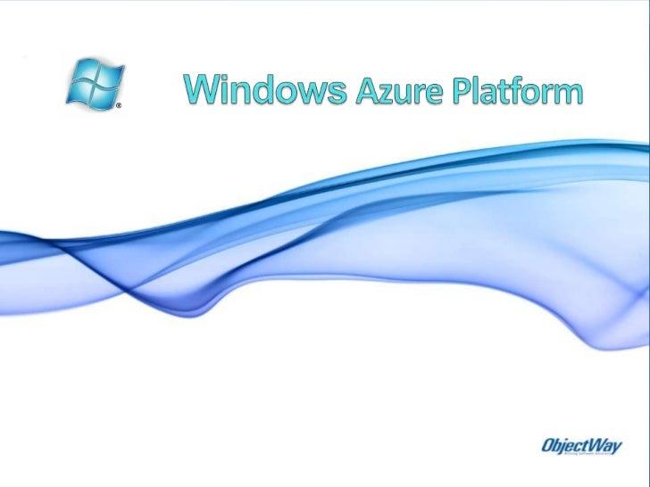 Windows Azure Platform<br />