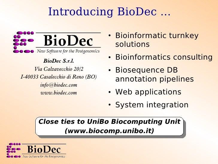 Introducing BioDec ...                                    ●   Bioinformatic turnkey                                       ...