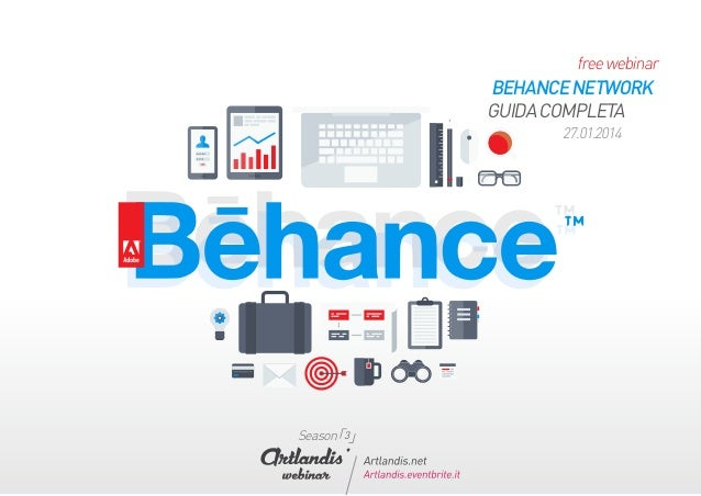 free webinar  BEHANCE NETWORK GUIDA COMPLETA 27.01.2014  「 Season 3」