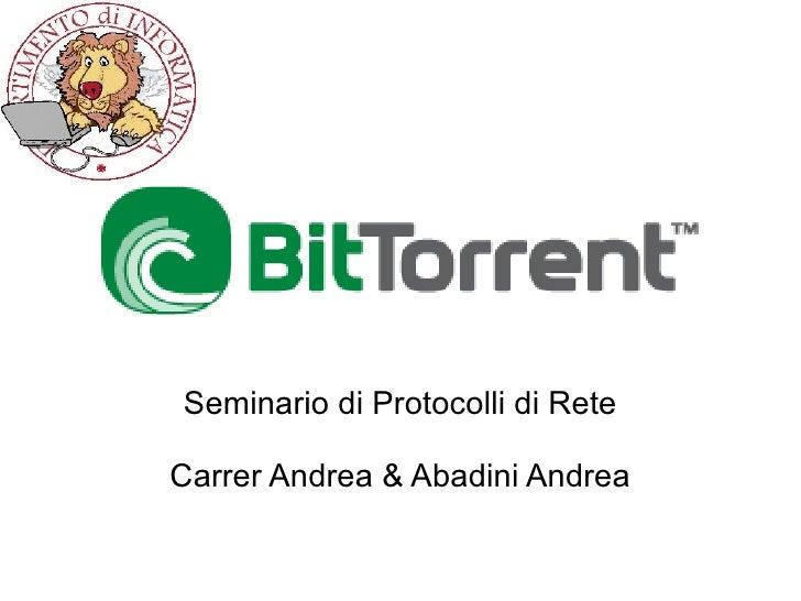 Seminario di Protocolli di Rete Carrer Andrea & Abadini Andrea