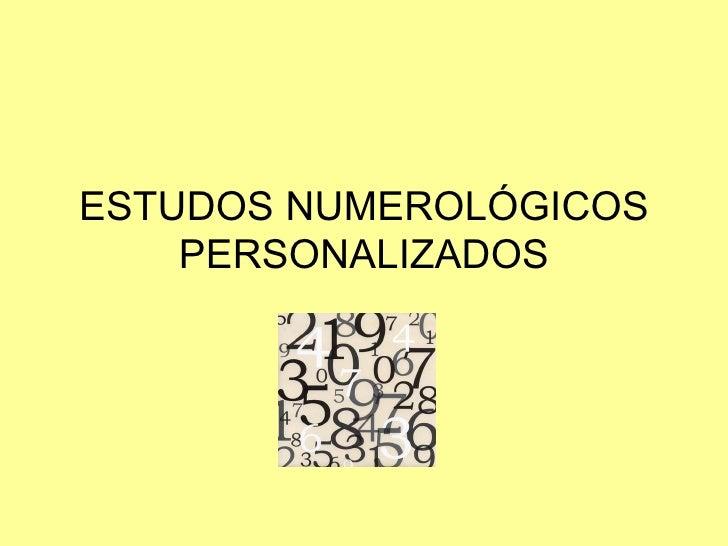 ESTUDOS NUMEROLÓGICOS PERSONALIZADOS