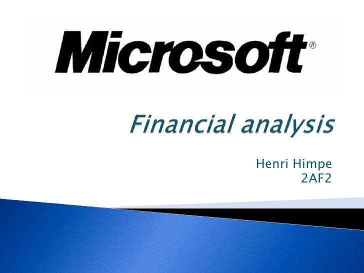 Financial analysis<br />Henri Himpe<br />2AF2<br />