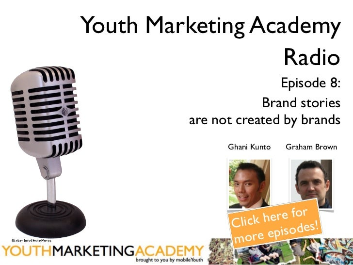 [Youth Marketing Academy] Radio - Episode 8: Creating brand meaning