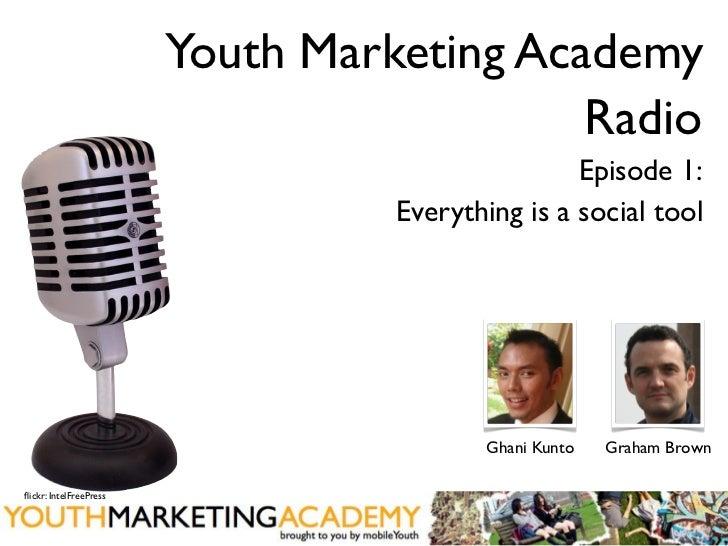 Youth Marketing Academy                                           Radio                                                  E...