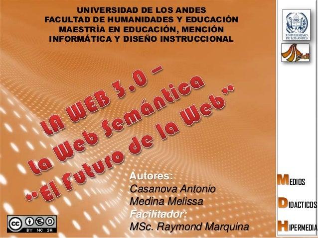 UNIVERSIDAD DE LOS ANDESFACULTAD DE HUMANIDADES Y EDUCACIÓN   MAESTRÍA EN EDUCACIÓN, MENCIÓN INFORMÁTICA Y DISEÑO INSTRUCC...