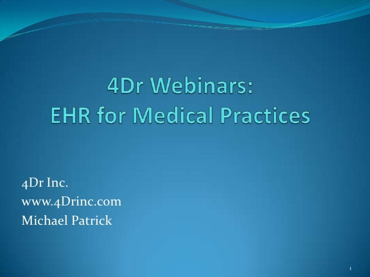 Preview of 4Dr's  Webinar EHR For Medical Practices V4