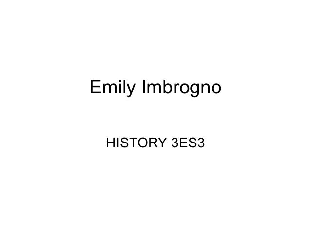 Emily Imbrogno HIST 3ES3