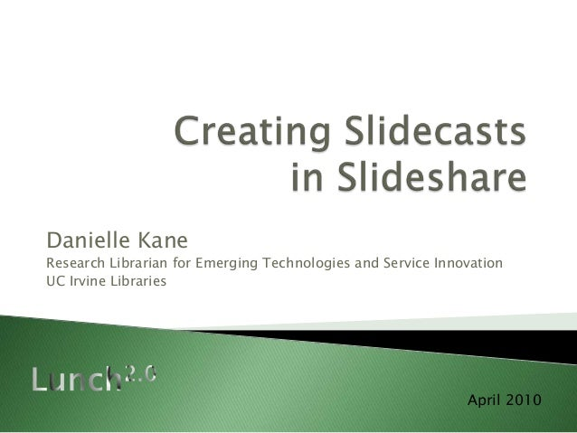Creating Slidecasts