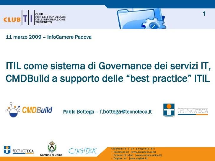 """ITIL come sistema di Governancedei servizi IT,CMDBuilda supporto delle """"best practice"""" ITIL - CMDBuild"""