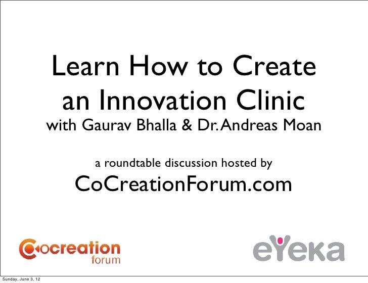 Learn how to Create an Innovation Clinic