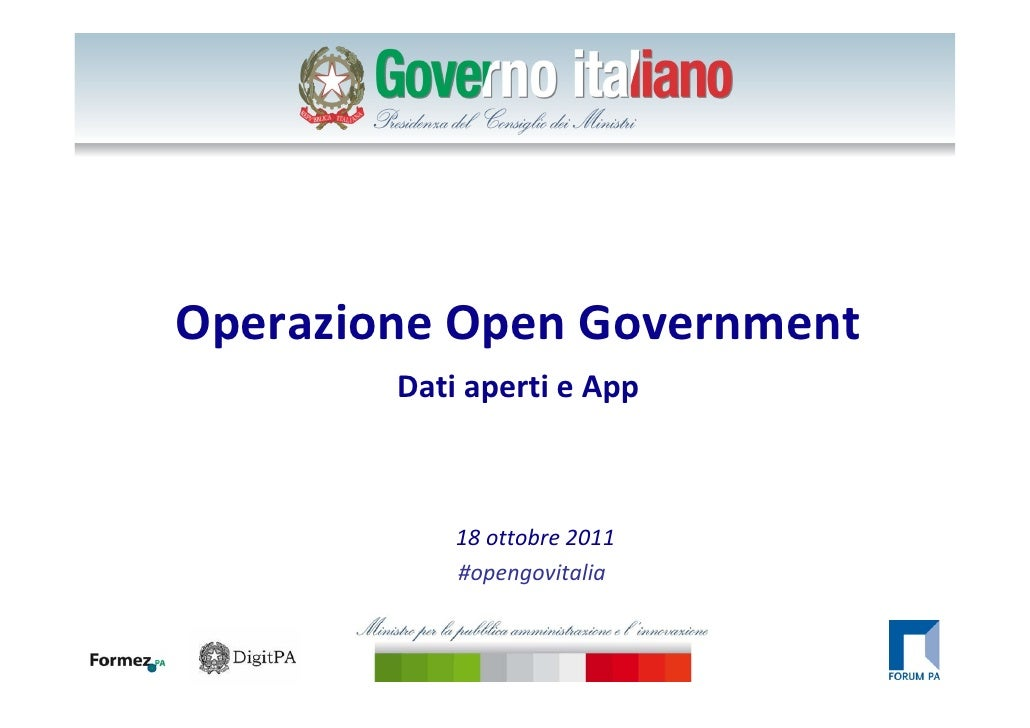 Click to edit Master title styleOperazione Open Government              Dati aperti e App                  18 ottobre 2011...