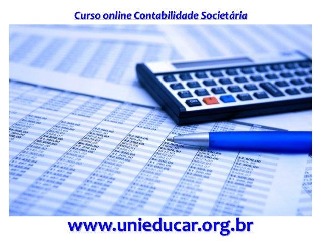 Curso online Contabilidade Societária www.unieducar.org.br