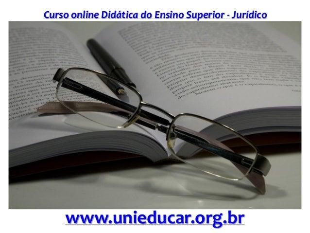 Slide curso didatica do ensino superior   juridico