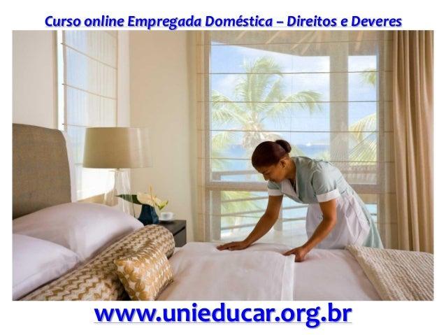 Curso online Empregada Doméstica – Direitos e Deveres www.unieducar.org.br