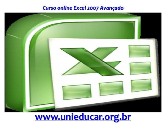 Curso online Excel 2007 Avançado www.unieducar.org.br