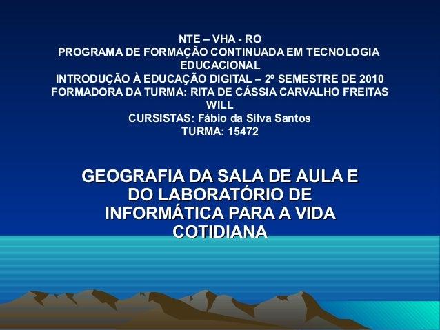 NTE – VHA - RO PROGRAMA DE FORMAÇÃO CONTINUADA EM TECNOLOGIA EDUCACIONAL INTRODUÇÃO À EDUCAÇÃO DIGITAL – 2º SEMESTRE DE 20...