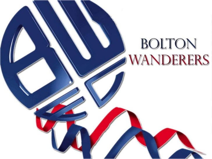 BACKGROUND   Bolton Wanderers Football Club is an English professional football clubbased in the area of Horwich in the Me...