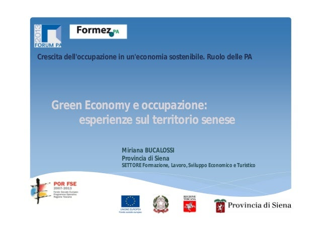 Crescita dell'occupazione in un'economia sostenibile. Ruolo delle PA  Green Economy e occupazione: esperienze sul territor...
