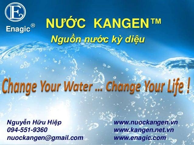 Nuoc Kangen cho suc khoe- Alkaline Ionized Water from Enagic- Japan