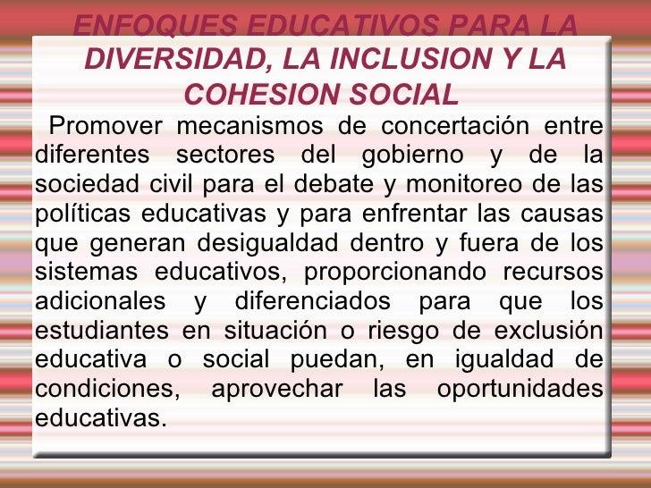 Enfoques en la Educacion Inclusiva