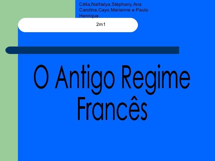 Slide historia-antigo regime frances