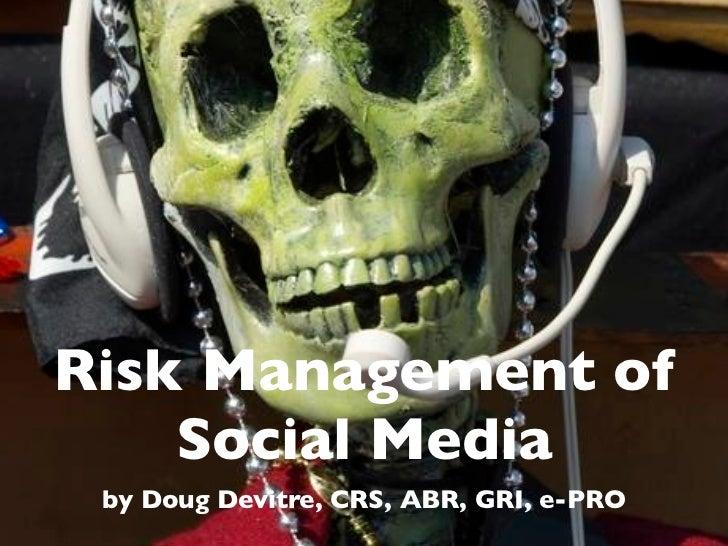 Risk Management Using Social Metrics
