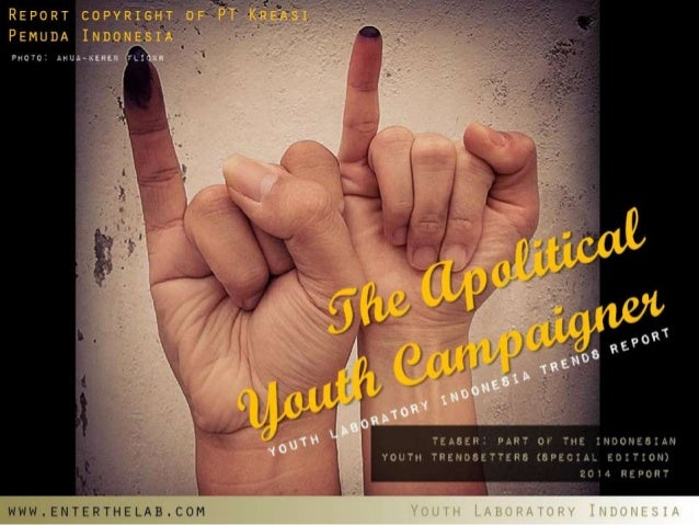 (Youthlab Indo) The Apolitical Youth Campaigner in Indonesia 2014
